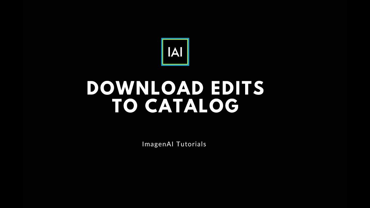 CREATOR | Download edits to catalog