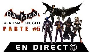 Batman: Arkham Knight - En Directo - La muerte de Bárbara Gordon y colaborando con Hiedra - Parte #5