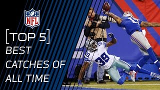 Top 5 Best Catches of All Time | NFL