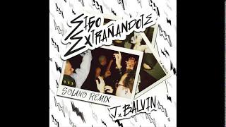 J. Balvin - Sigo Extrañandote (Solano Remix)