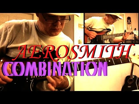 Aerosmith -  Combination ✬ Guitar Cover ✬ Complete