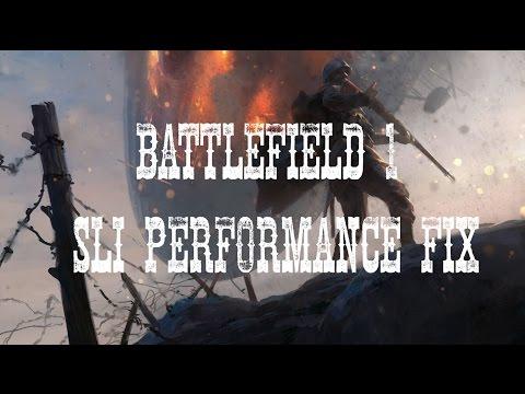 How to fix SLI performance on Battlefield 1