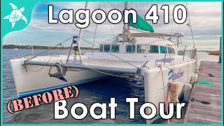 Tour of our boat / home. Lagoon 410. Before the renovations.