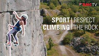 Sport Climbing - Respect the Rock