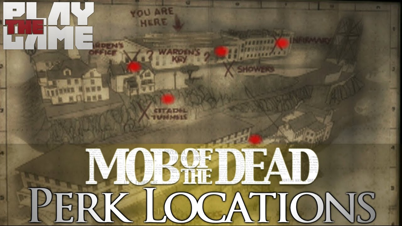 Mob of the dead all perk locations youtube - Mob of the dead pictures ...