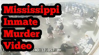 Mississippi Inmate Stabbed To Death! (Video Footage)