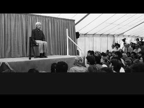 Audio   J. Krishnamurti –Brockwood Park 1973 – Public Talk 3 – To live a life that is whole