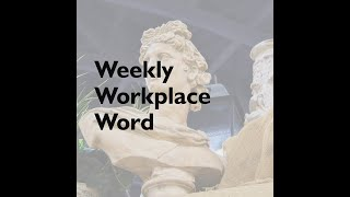 Legend   Weekly Workplace Word