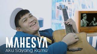 Download lagu Mahesya - Aku Sayang Kamu (Official Music Video)