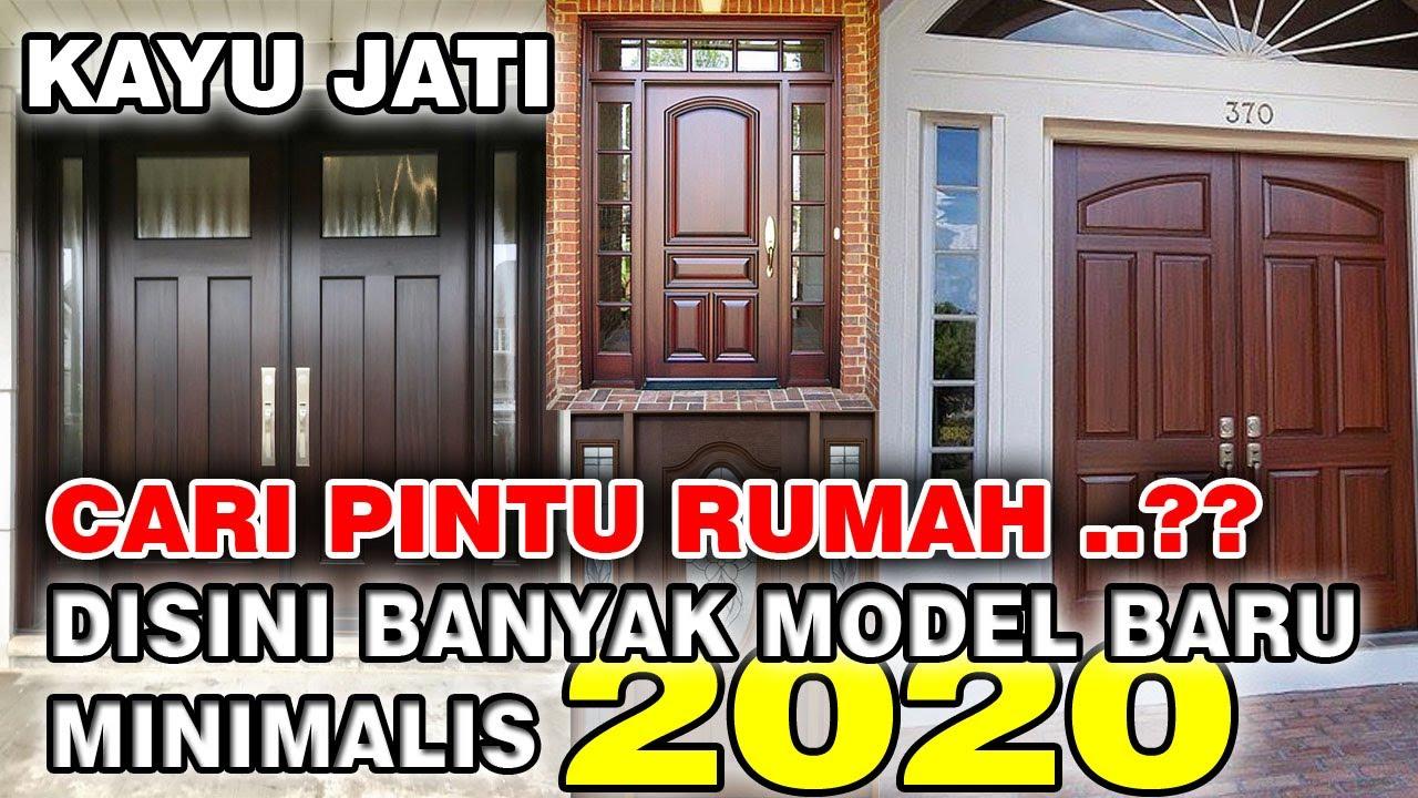20 Model Pintu Rumah Kayu Jati Minimalis Terbaru 2020 Untuk Rumah Modern Youtube
