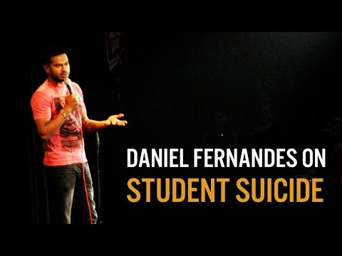 Student Suicide - Daniel Fernandes Stand-Up Comedy from YouTube · Duration:  11 minutes 1 seconds