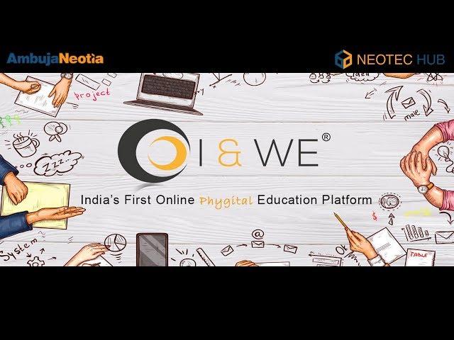 I & We | Neotec Hub | Ambuja Neotia