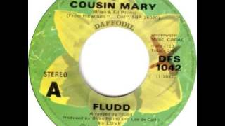 Watch Fludd Cousin Mary video