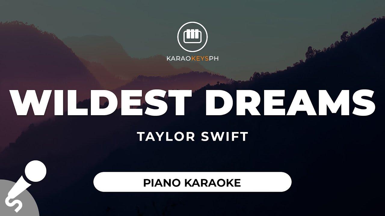 Wildest Dreams - Taylor Swift (Piano Karaoke)