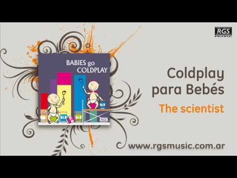 Coldplay para Bebés - The scientist