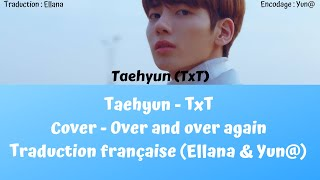 Txt taehyun - over and again ...