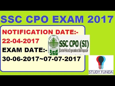 SSC CPO 2017 NOTIFICATION ON 22-04-2017
