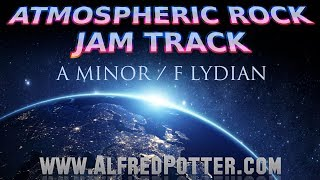 Atmospheric Modal Rock Jam Backing Track in A minor/F Lydian