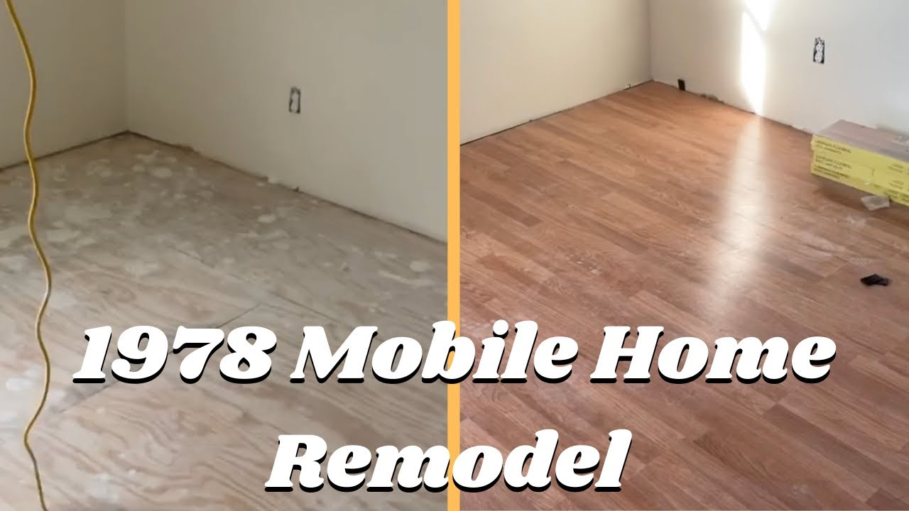 Home Renovation Project, How To Install Laminate Flooring In A Mobile Home