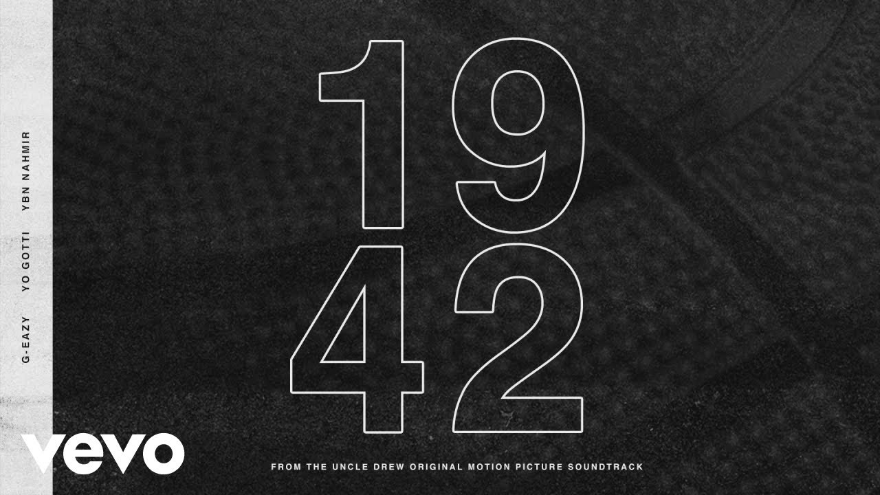 G-Eazy - 1942 (Audio) ft. Yo Gotti, YBN Nahmir