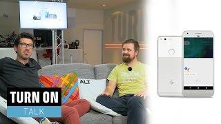 Darf das Google Pixel so teuer wie ein iPhone 7 oder Galaxy S7 sein? - TURN ON Talk