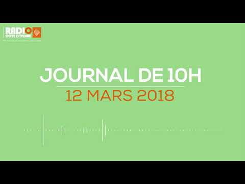 Le journal de 10h00 du 9 mars 2018 - Radio Côte d'Ivoire