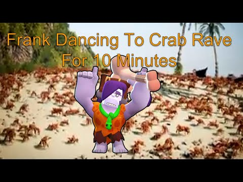 Frank Dancing To Crab Rave For 10 Minutes