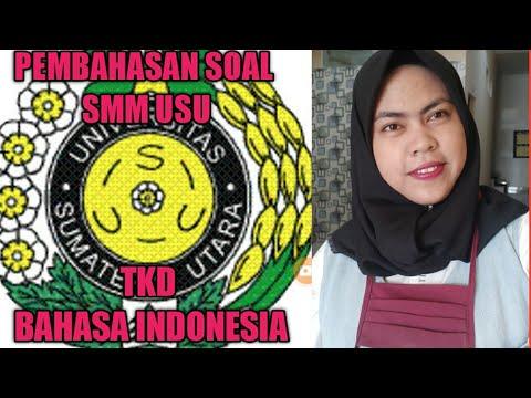 PEMBAHASAN SOAL UJIAN MANDIRI USU ( TKPA BAHASA INDONESIA) PART 1