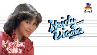 Gambar cover Heidy Diana - Mimpikan Diriku (Official Music Audio)