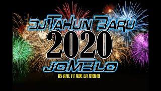 DJ TAHUN BARU 2020 - JOMBLO - DS AXL FT ADE LAMUHU