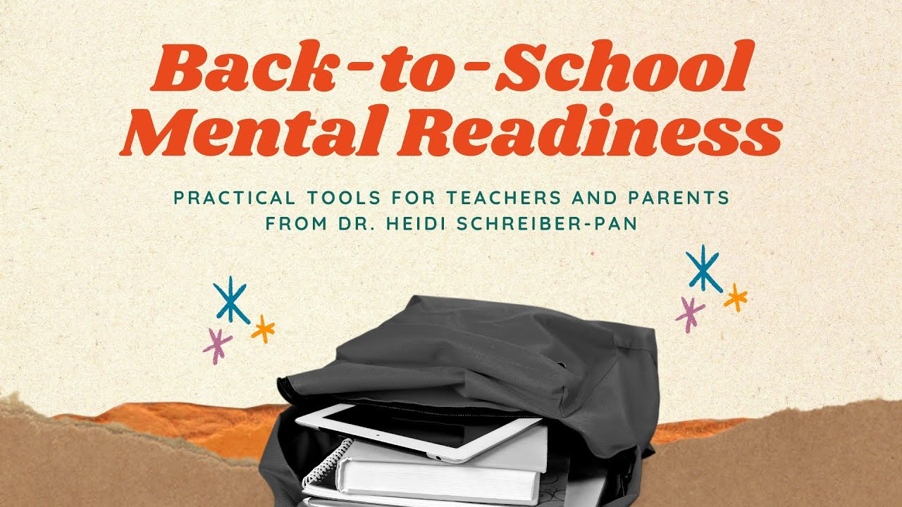 Back-To-School: Mentally Ready and Emotionally Healthy