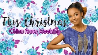 China Anne McClain - This Christmas (Lyrics)