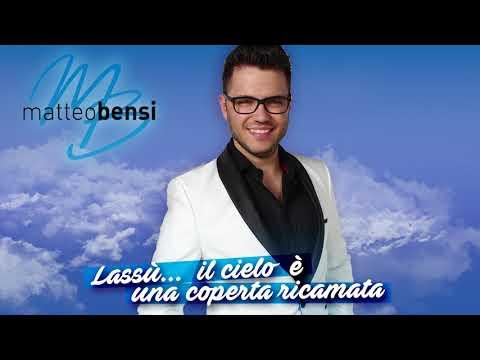 Lassù... Il cielo è una coperta ricamata (Official audio) - Matteo Bensi