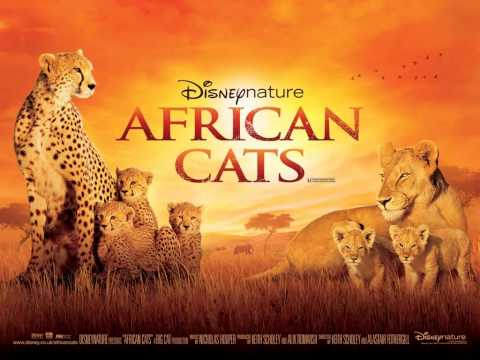Disneynature African Cats Soundtrack - End Titles By Nicholas Hooper