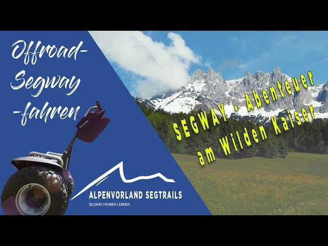 Segway Touren in den Bergen - Segway Abenteuer am Wilden Kaiser