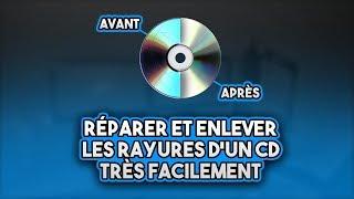 TUTO : Réparer et enlever les rayures d'un CD/DVD très facilement !