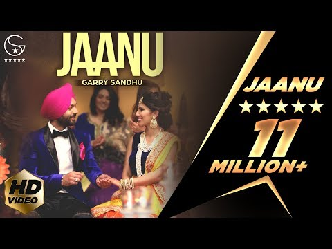 Garry Sandhu | Jaanu | Official Music...