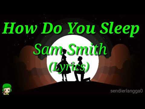 Sam Smith-How Do You Sleep (Lyrics)