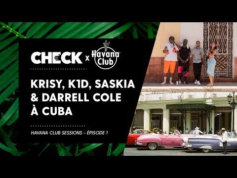 Youtube: Krisy, K1D, Darrell Cole & Saskia à Cuba – Havana Club Sessions (Épisode 1)