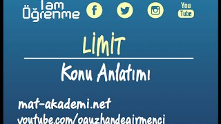 Limit Konu Anlatımı 1.Ders