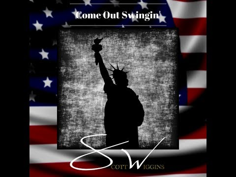 "Scott Wiggins ""Come Out Swingin""Lyric Video"