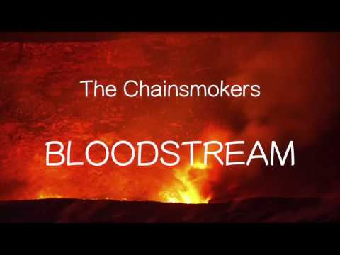 【洋楽和訳】The Chainsmokers - Bloodstream(Lyrics)