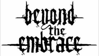 Watch Beyond The Embrace Release video