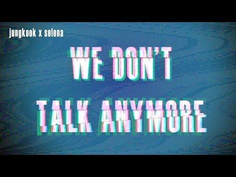 We Don't Talk Anymore Lyrics [English + Indonesia]