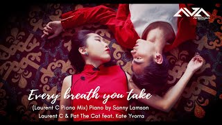 Every Breath You Take (Laurent C Piano Mix)  Laurent C & Pat The Cat feat.Kate Yvorra