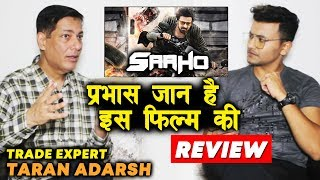 SAAHO Review By Trade Expert Taran Adarsh | Prabhas Stardom | BOX OFFICE | Lifetime Collection