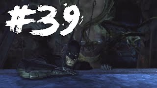 Batman: Arkham Asylum (Part 39) - Plants Destroys Bat Cave