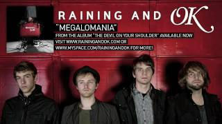 Watch Raining  Ok Megalomania video