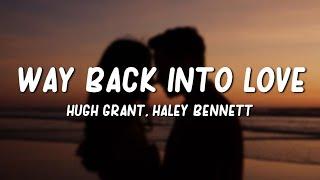 Hugh Grant, Haley Bennett - Way Back Into Love (Lyrics)