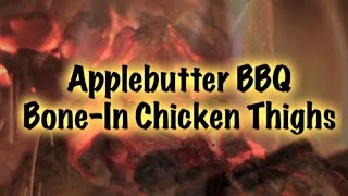 Applebutter Bbq  Bone-in Chicken Thighs Recipe